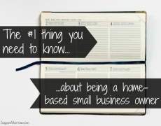 The #1 Thing You Need to Know about Being a Home-Based Business Owner
