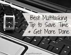 Best Multitasking Tip