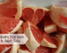 Healthy Food Habits to Adopt Today