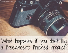 What happens if you don't like a freelancer's finished product?