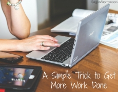 A Simple Trick to Get More Work Done