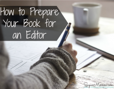 How to Prepare Your Book for an Editor