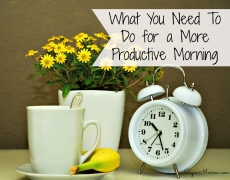 What You Need To Do for a More Productive Morning