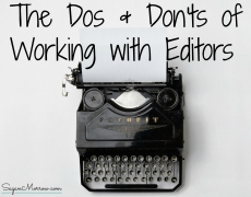 The Dos & Don'ts of Working with Editors