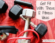 Get Fit With These 12 Fitness Ideas