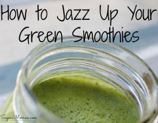 How to Jazz Up Your Green Smoothies