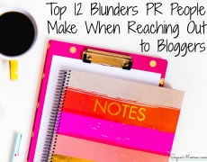 Top 12 Blunders PR People Make When Reaching Out to Bloggers