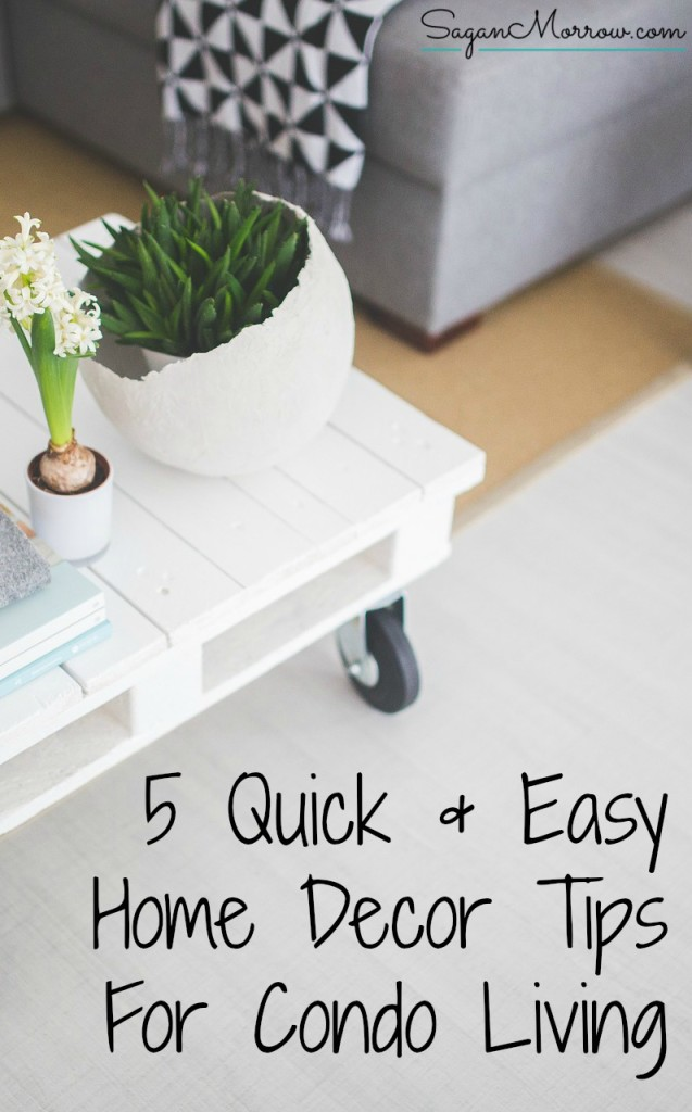 Read this article to get 5 quick & easy home decor tips for condo living --- ideas you need to update your home and give it a fresh new feel, without a ton of work. Featuring @JDV1956 ::: home decor ideas ::: small space living :::