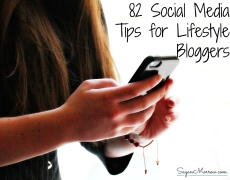 82 Social Media Tips for Lifestyle Bloggers