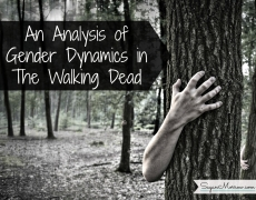 An Analysis of Gender Dynamics in The Walking Dead