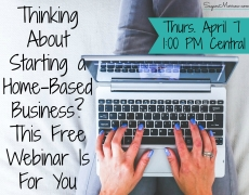Thinking About Starting a Home-Based Business? This Is For You