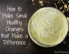 How to Make Small Healthy Changes that Make a Difference