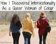 How I Discovered Intersectionality As a Queer Woman of Colour