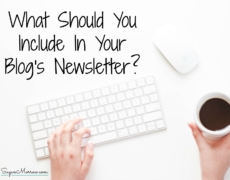 What Should You Include In Your Blog's Newsletter?