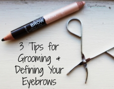 3 Tips for Grooming & Defining Your Eyebrows