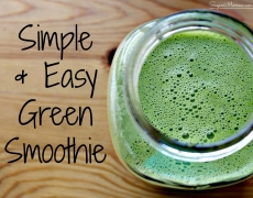 Simple & Easy Green Smoothie