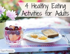 4 Healthy Eating Activities to Try: Make Eating Healthy Fun!
