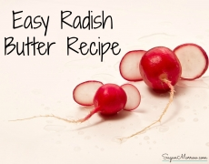 Easy Radish Butter Recipe
