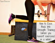 How to Ease Back Into Strength Training (when you haven't exercised in a while)