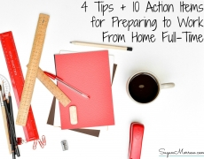 4 Tips for Creating Your Plan of Action When Preparing to Work From Home Full-Time