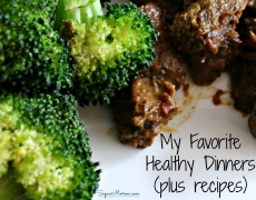 My Favorite Healthy Dinners