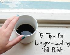 5 Tips for Longer-Lasting Nail Polish
