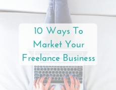 10 Ways to Market Your Freelance Business