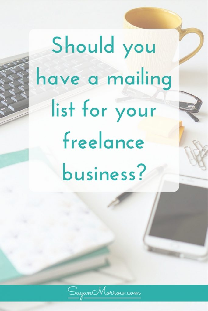 Should you have a mailing list for your freelance business? Find out how to decide whether an email list is right for YOU and your business in this article (plus get a FREE cheat sheet featuring additional tips for setting up your email list!)