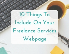 10 Things to Include On Your Freelance Services Webpage