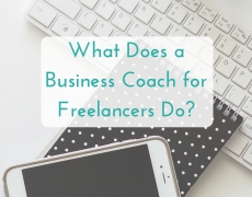 What Does a Business Coach for Freelancers Do?