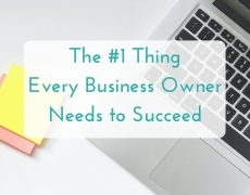 The #1 thing every business owner needs to succeed