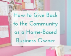 How to Give Back to the Community as a Home-Based Business Owner
