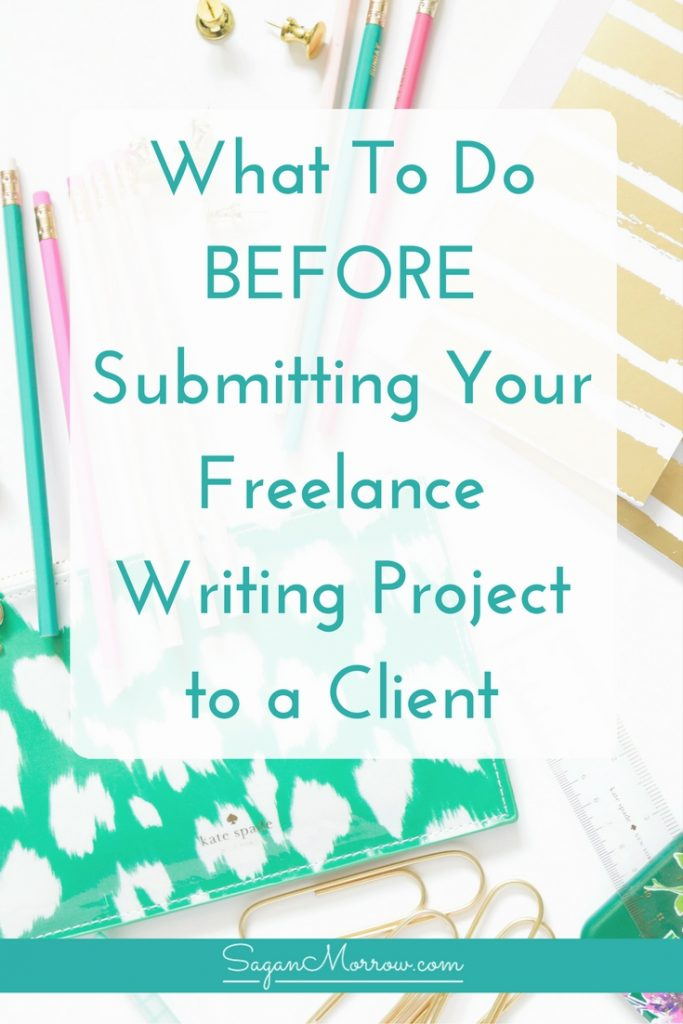 Freelance Writing Project Checklist: Use This Before Submitting
