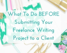 Freelance Writing Project Checklist: use this BEFORE submitting work to a client