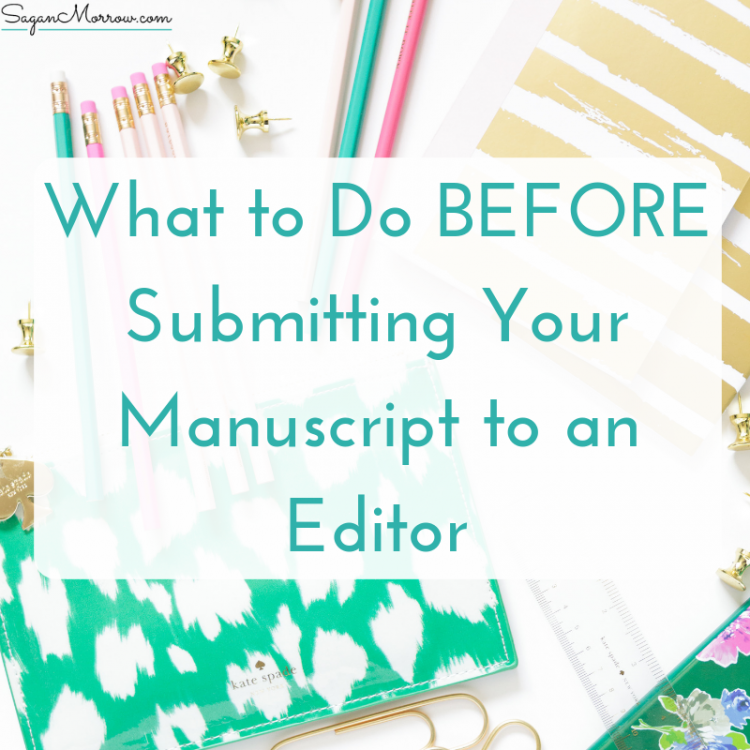 what to do before submitting manuscript to an editor