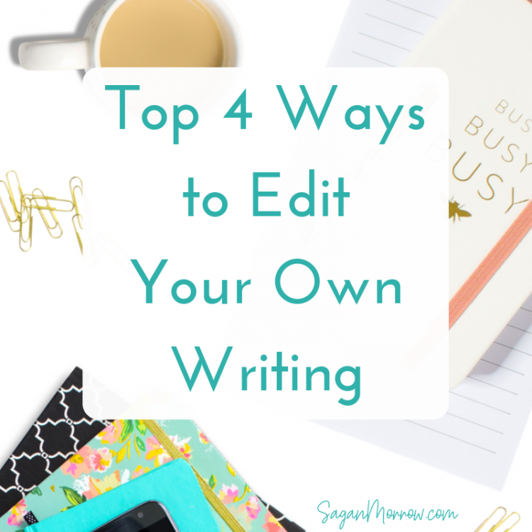 4 ways to edit your own writing