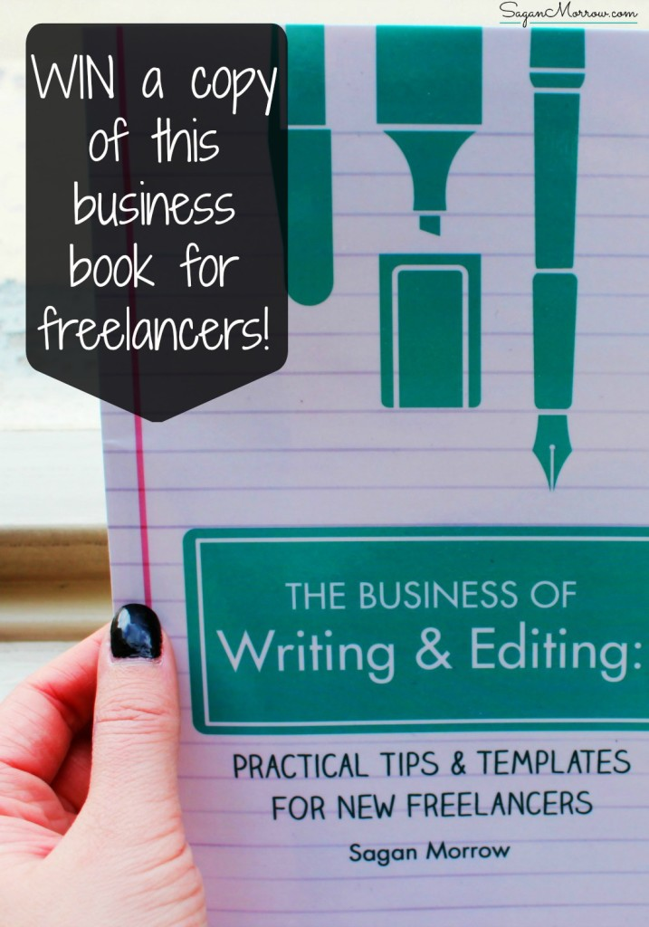"Want to check out this business book for freelancers? You're in luck! For a limited time, I'm doing a GIVEAWAY of a hard-copy of this business book for new freelancers, ""The Business of Writing & Editing: Practical Tips & Templates for New Freelancers."" This 5-star book has been reviewed as life-changing for readers. Click on over to enter the giveaway right now! ::: freelancing tips ::: home-based business tips"