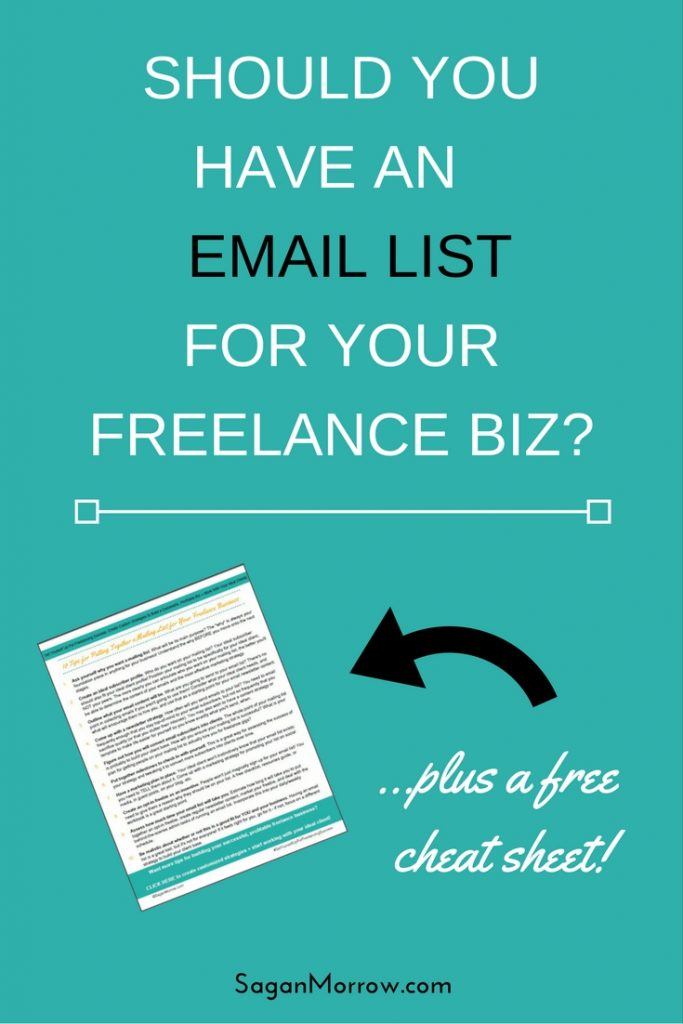 Find out whether you need an email list for your freelance business in this freelance tips article! You'll learn 5 steps to take if you're considering starting an email list, plus you can download your FREE cheat sheet featuring 10 tips for freelancers who want to have an email list! Click on over to get the goods now.