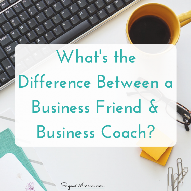 business friend vs business coach