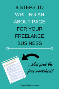Learn how to write an about page in this writing tips blog post! You'll learn how to write an about page for your freelance business and how to stay true to your authentic voice. Click on over to find out this 8-step system for writing an awesome About page for your freelance website now!
