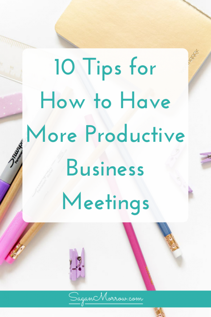 Want to have more productive business meetings? You've got it! This article outlines how to have more productive business meetings with 10 actionable tips you can implement right away (for solopreneurs, freelancers, business partners, small businesses, and client meetings)