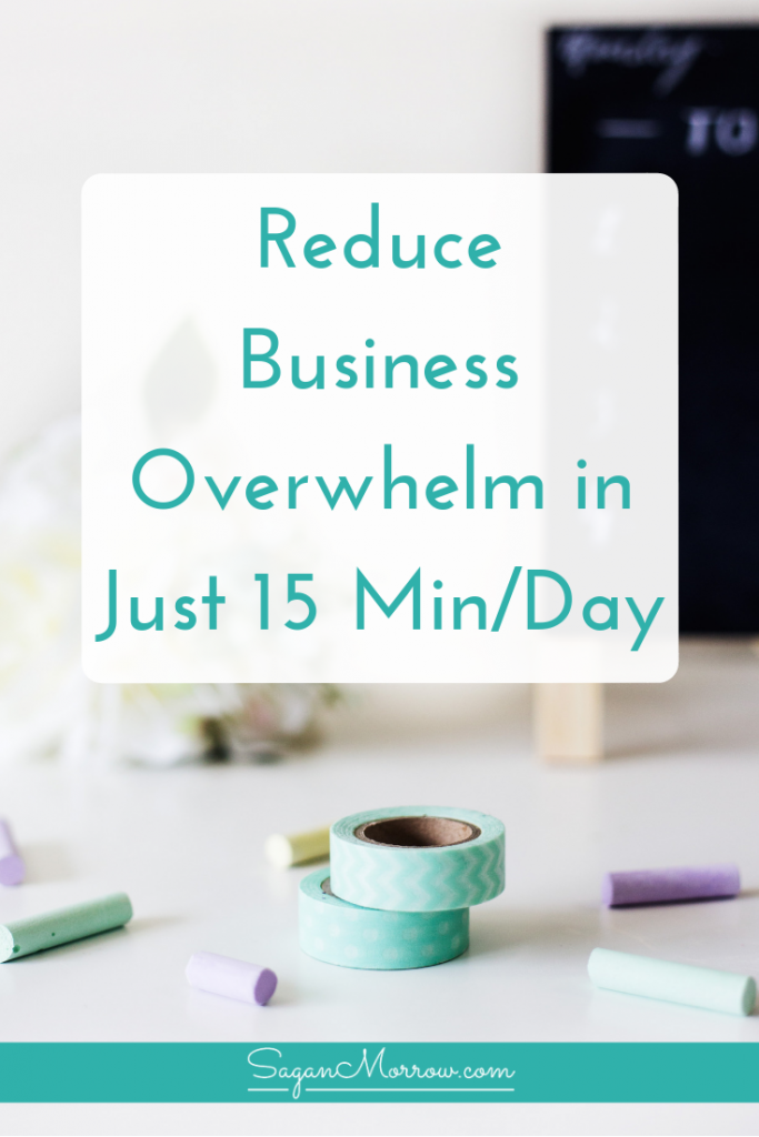 Learn how to reduce business overwhelm in just 15 minutes/day! We're sharing our best tips to take ACTION and finally beat the big business overwhelm. Running a business doesn't have to be overwhelming -- here's what you need to know to get past business overwhelm...