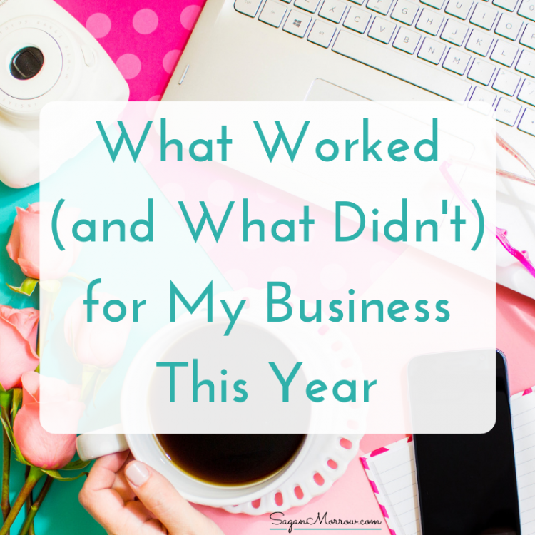 what worked for my business