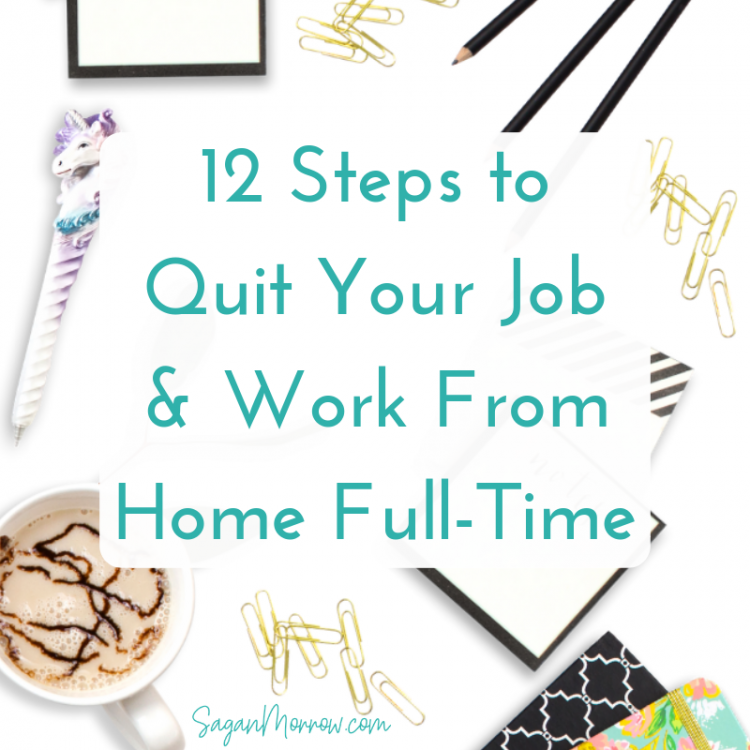 quit your job and work from home full-time